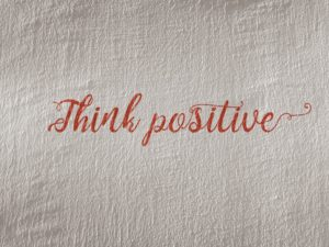 Think positive - Mantra Marketing Group